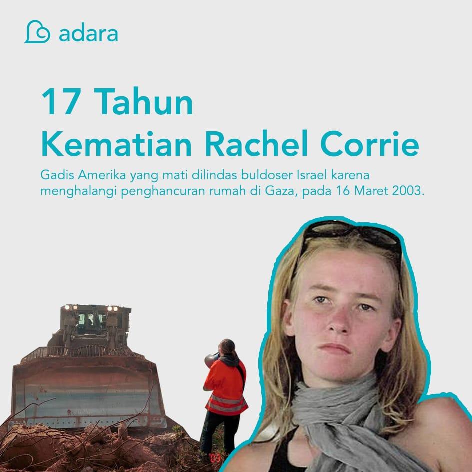 17 Tahun Kematian Rachel Corrie, Aktivis Perdamaian Asal Amerika