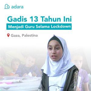Gadis 13 Tahun di Gaza Palestina Jadi Guru Selama Lockdown