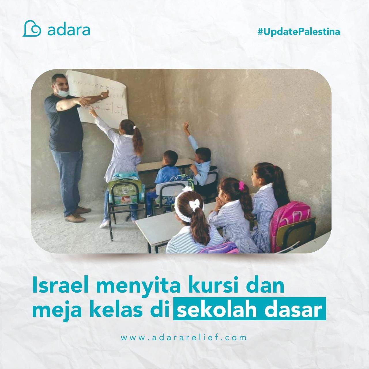 Israel menyita atap bangunan, kursi, dan meja sekolah anak Palestina