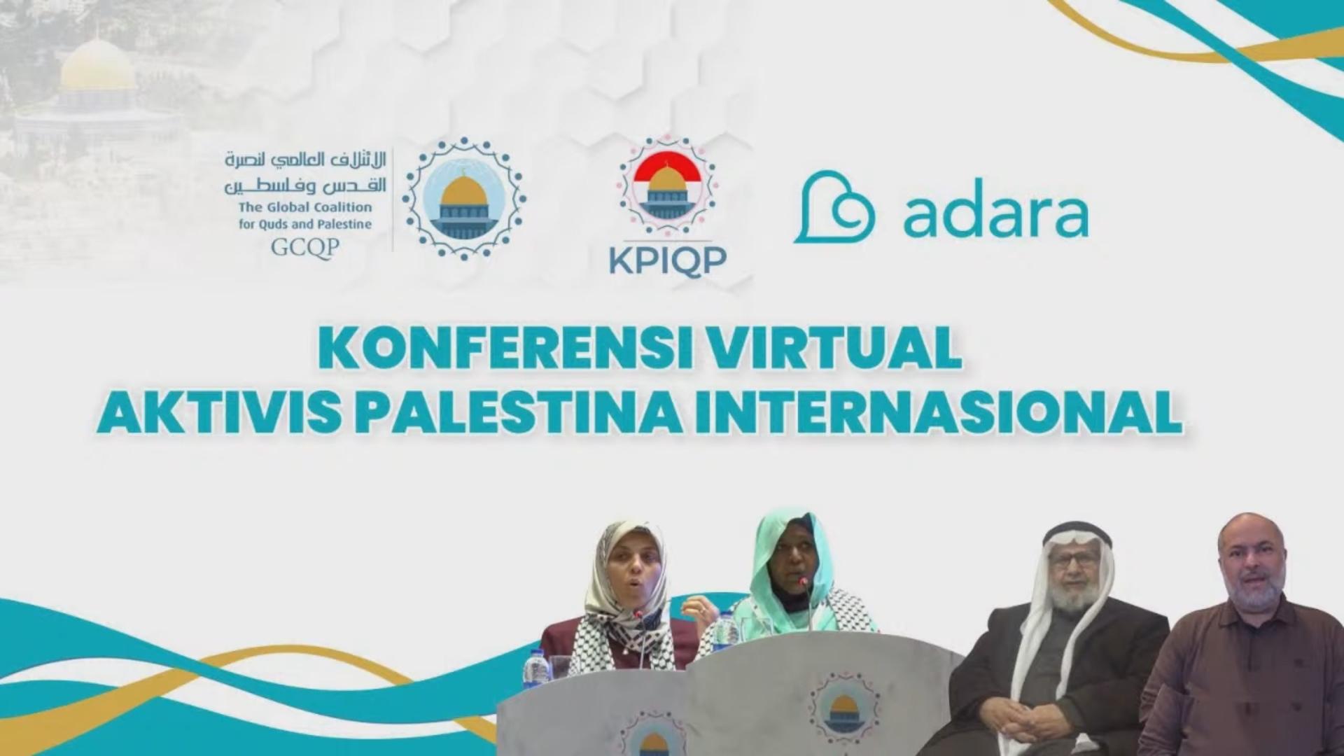 Konferensi Aktivis Palestina Internasional: Kontribusi Nyata Jaga Amanah Palestina